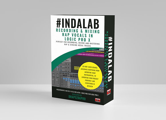 #Indalab - Recording & Mixing Rap Vocals In Logic Pro X (Video Training)