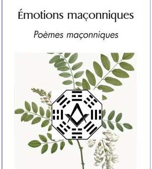 """""""Emotions maçonniques"""", un recueil de poèmes maçonniques"""