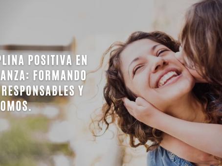 Disciplina positiva en la crianza: Formando hijos responsables y autónomos.