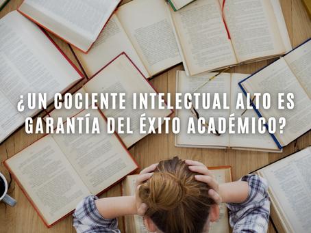 ¿Un cociente intelectual alto es garantía del éxito académico?