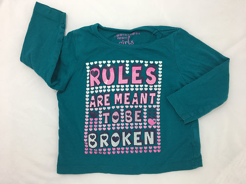 "Camisola ""Rules are meant to be broken"""