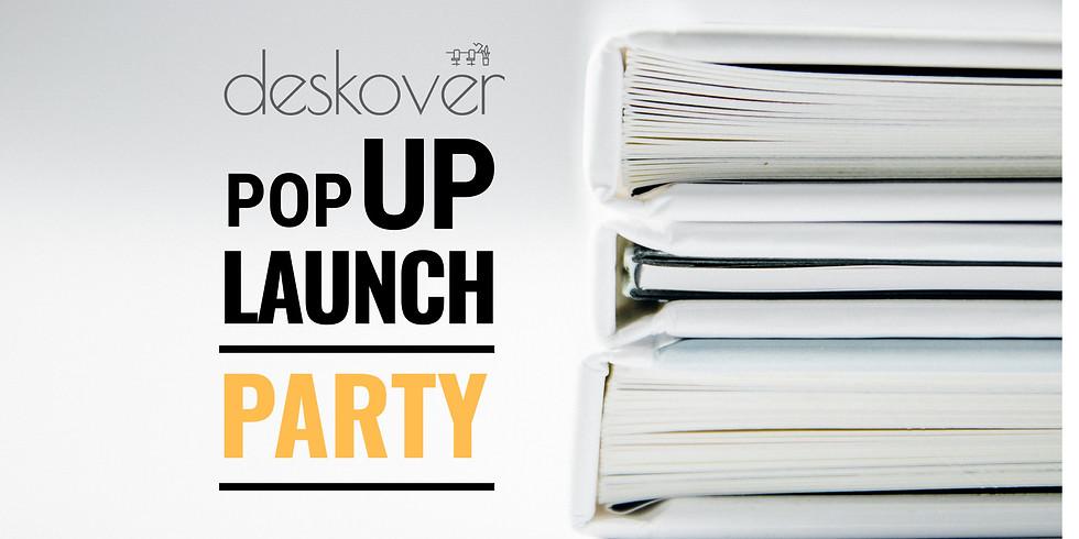 Deskover *Pop-up Launch Party*