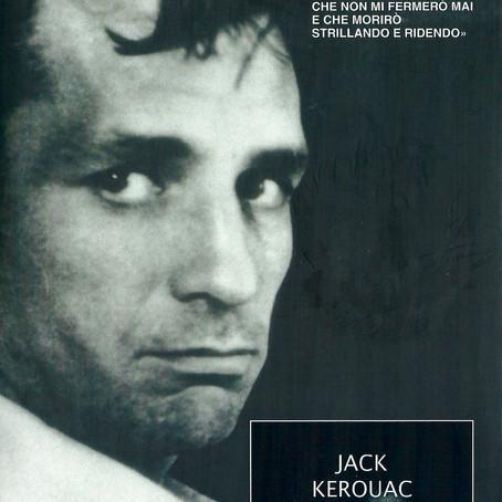 Jack Kerouac, un passo verso il nulla