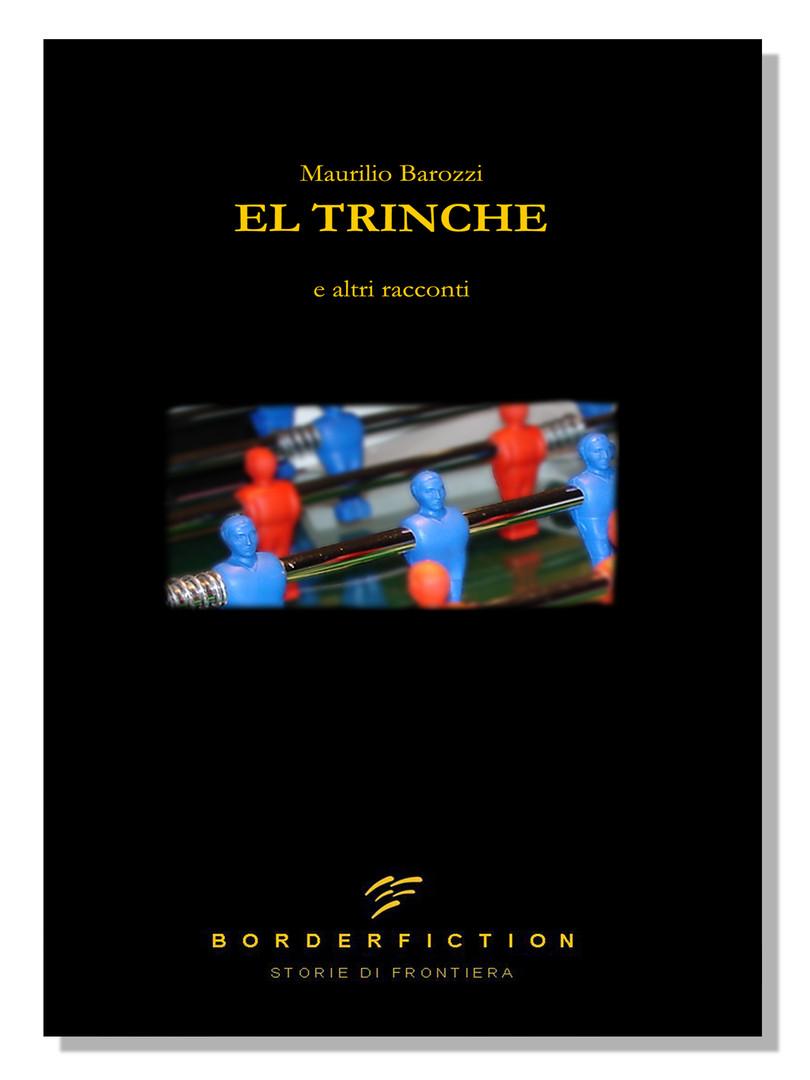 El Trinche. E altri racconti