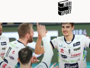 """""""Il fenomeno Trentino volley? Mix di follia, competenza e fortuna"""". L'intervista per Libri di Sport"""