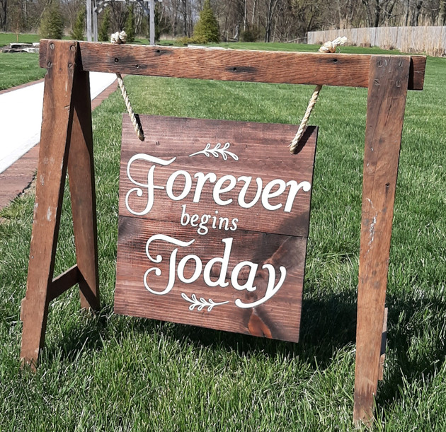 Forever Sawhorse Sign