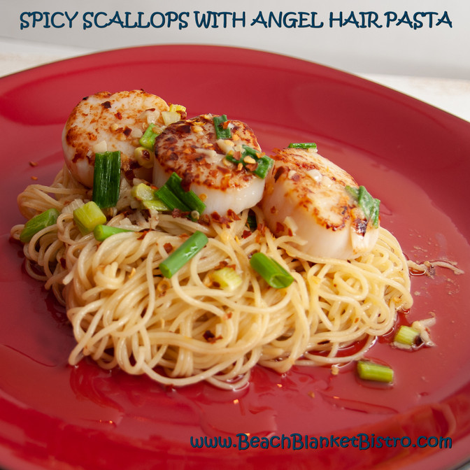 Spicy Scallops with Angel Hair Pasta
