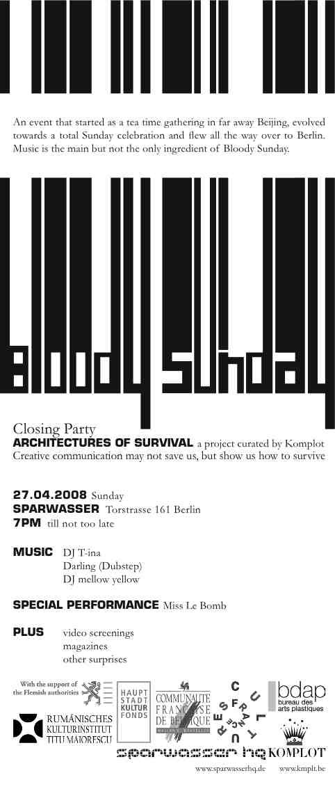 Architectures of Survival. Komplot 2008