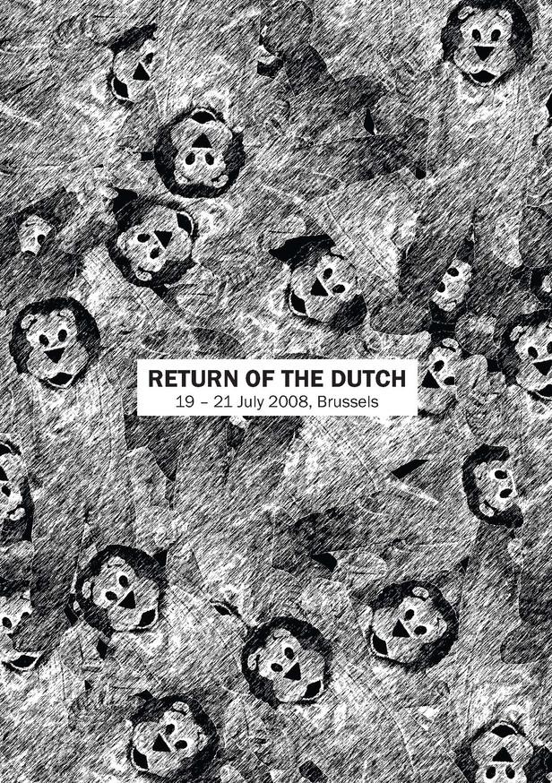 RETURN OF THE DUTCH. Komplot