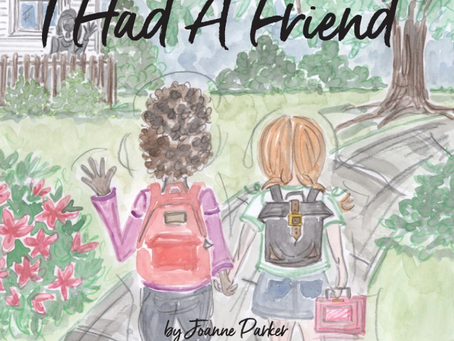 Joanne Parker Releases Latest Book To Help Children Handle Grief: I Had A Friend