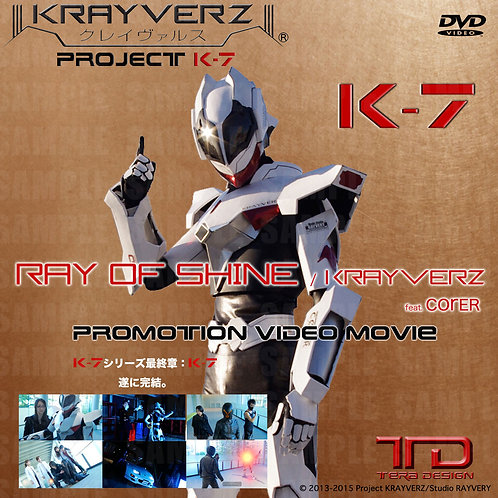 K-7 : Project K-7『Ray of Shine/KRAYVERZ feat.COrER』<DVD>