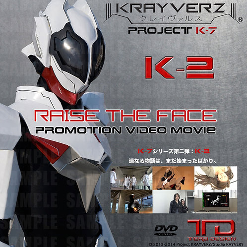 K-2 : Project K-7『Raize the Face』<DVD>