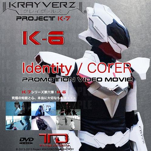 K-6 : Project K-7『Identity/COrER』<DVD>