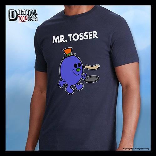 Mr Tosser T-Shirt