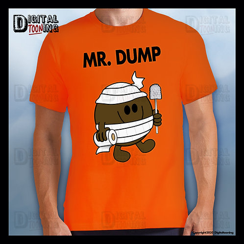 Mr Dump T-Shirt