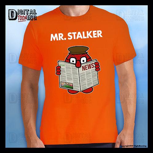 Mr Stalker T-Shirt