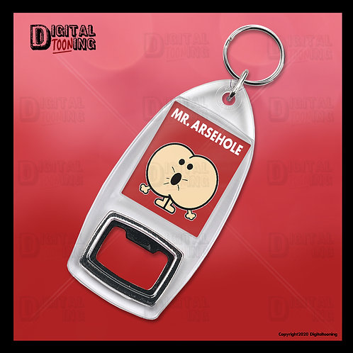 Mr Arsehole Keyring + Bottle Opener