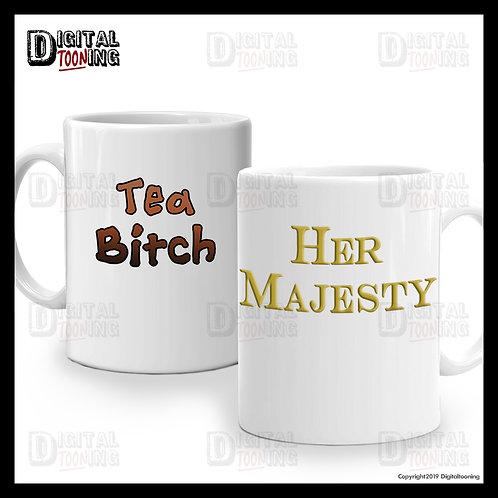 2 x Mug Set - Her Majesty / Tea Bitch