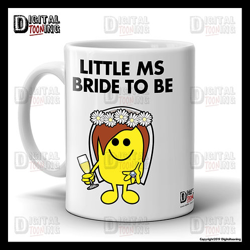 Little Ms Bride To Be Mug