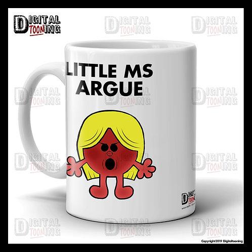 Little Ms Argue Mug
