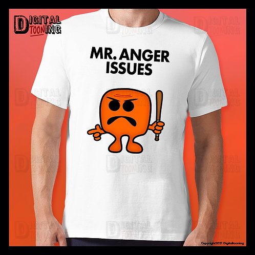 Mr Anger Issues T-Shirt