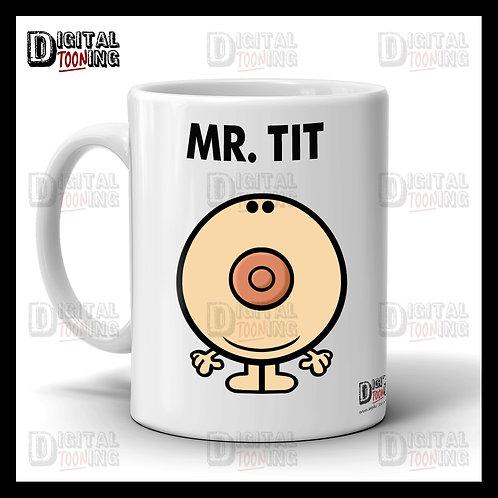 Mr Tit Mug