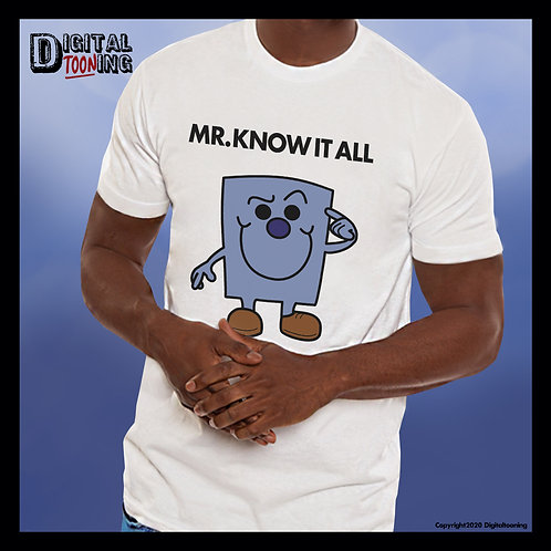 Mr Know It All T-Shirt