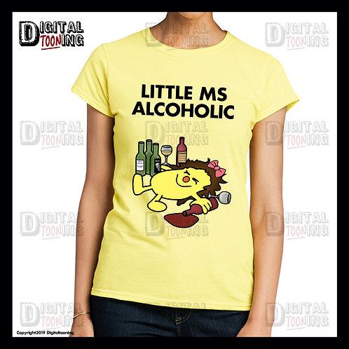 Little Ms Alcoholic T-Shirt