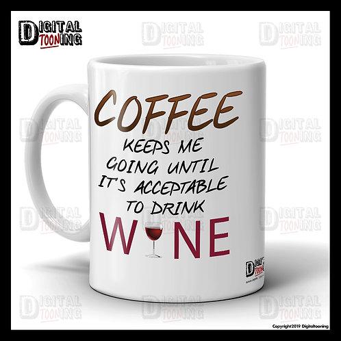 Coffee Keeps Me Going