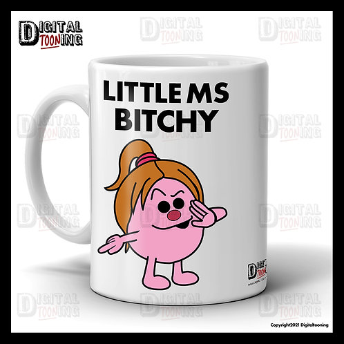 Little Ms Bitchy Mug