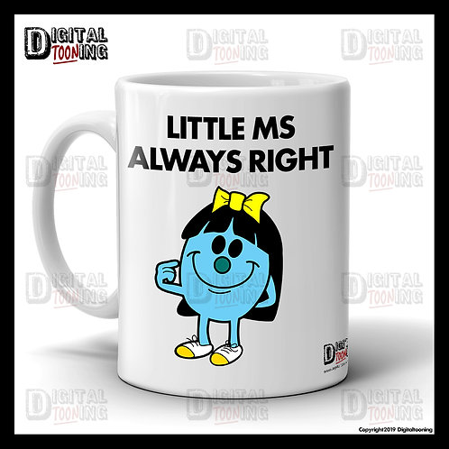 Little Ms Always Right Mug