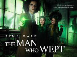 Time Gate: The Man Who Wept | 2019