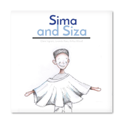 Sima & Siza by Lwando Xaso, Claire Ingram