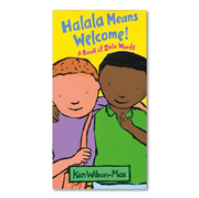 HALALA MEANS WELCOME! a book of Zulu words by Ken Wilson-Max
