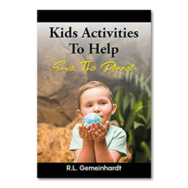 Kids activities to help save the planet by R. L. Gemeinhardt