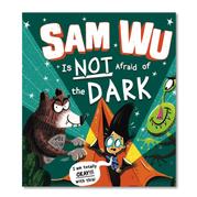 Sam Wu is NOT Afraid of the Dark! / Katie Tsang, Kevin Tsang