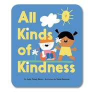 ALL KINDS OF KINDNESS by Judy Carey Nevin