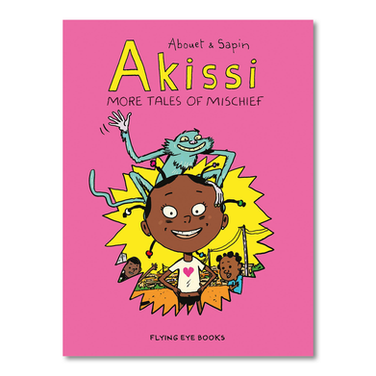 AKISSI: More Tales of Mischief by Marguerite Abouet, Mathiey Sapin