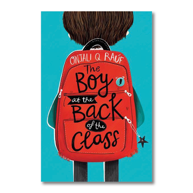 The Boy At the Back of the Class by Onjali Q. Rauf, Pippa Curnick