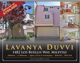 OPEN HOUSE -1482 Los Buellis Way Milpitas, CA 95035