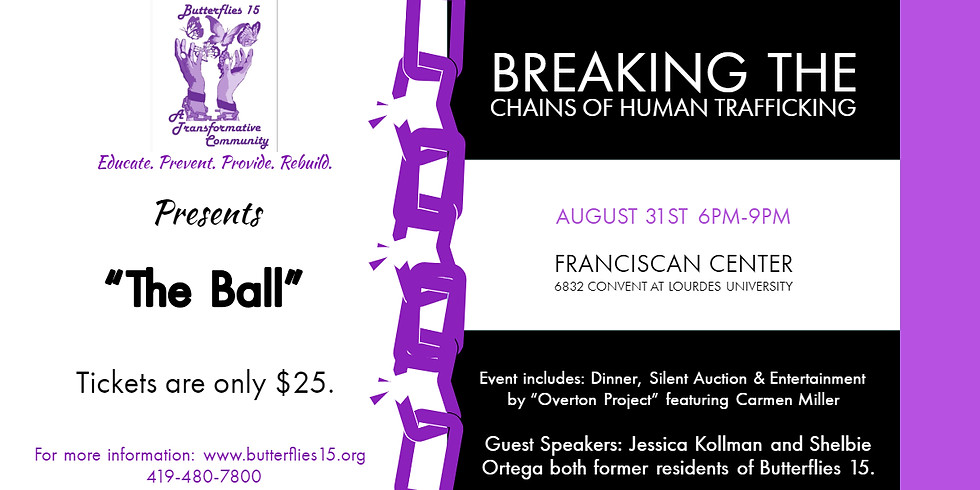 """""""The Ball"""" Breaking the Chains of Human Trafficking"""