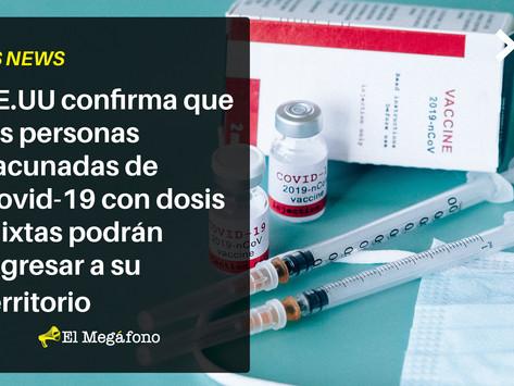 EE.UU confirma que personas vacunadas de COVID-19 con dosis mixtas podrán ingresar a su territorio