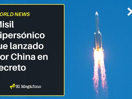 Misil hipersónico fue lanzado por China en secreto