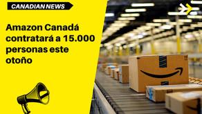 Amazon Canadá contratará a 15.000 personas este otoño