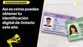 Así es cómo puedes obtener tu identificación digital de Ontario este año