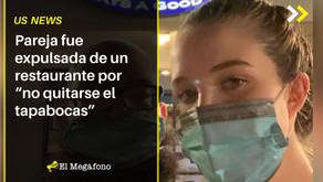 """Pareja fue expulsada de un restaurante por """"no quitarse el tapabocas"""""""