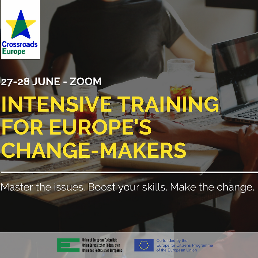 INTENSIVE TRAINING FOR EUROPE'S CHANGE-MAKERS