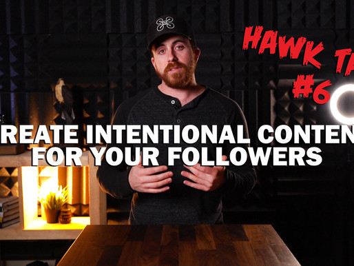 Create intentional content for your followers