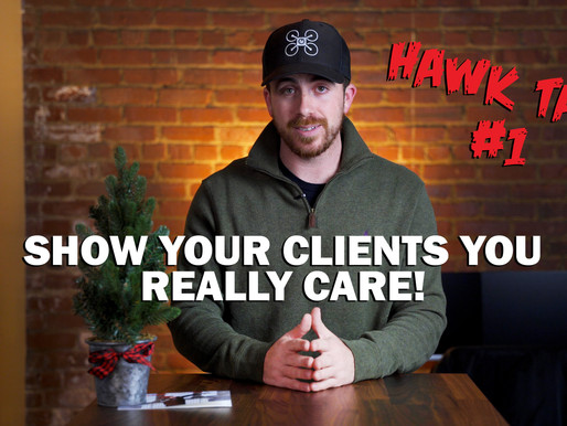 Show Your Clients You Really Care!!