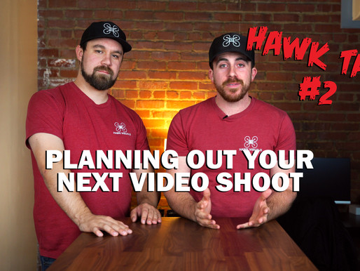 PLANNING YOUR NEXT VIDEO SHOOT!